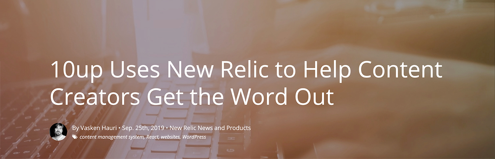 New Relic Guest Post By Vasken Hauri