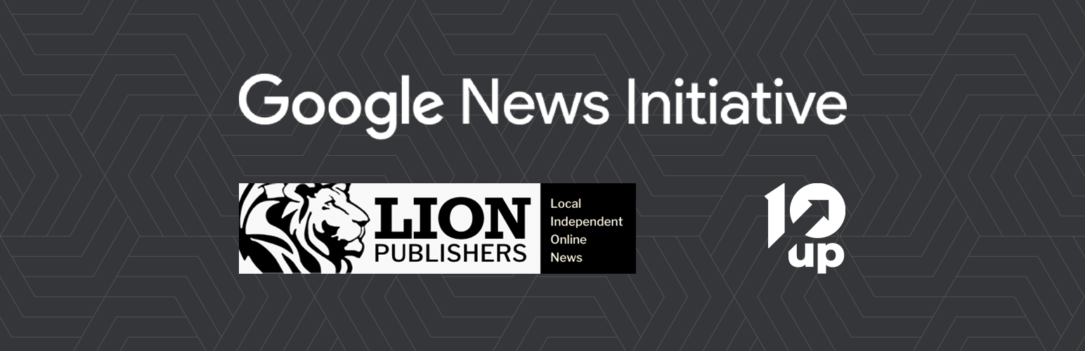 Google News Initiative, LION Publishers, and 10up Partnership