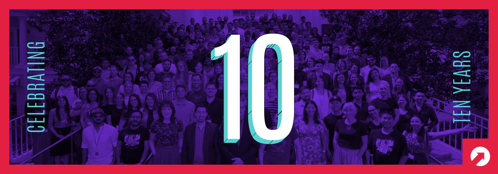 10up 10 Year Anniversary